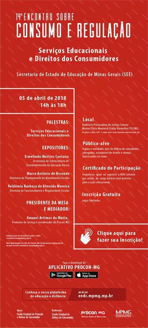 14º Encontro sobre Consumo e Regulação – Secretaria de Estado de Educação de Minas Gerais: Serviços Educacionais e Direitos dos Consumidores